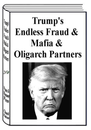 Book Cover: Trump's Endless Fraud & Mafia & Oligarch Partners